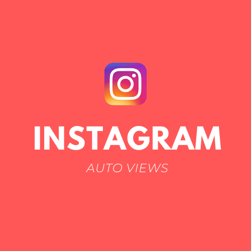 Instagram Auto Views